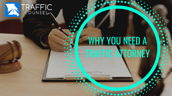 Why you need a traffic attorney?
